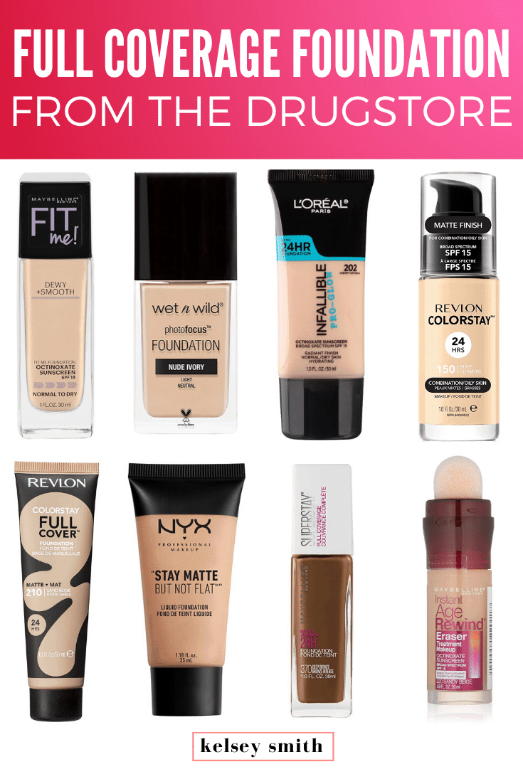 8 Full Coverage Drugstore Foundations Kelsey Smith