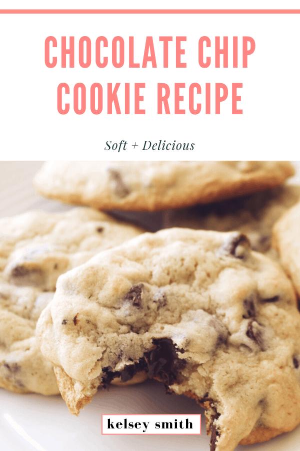 Soft Chocolate Chip Cookie Recipe