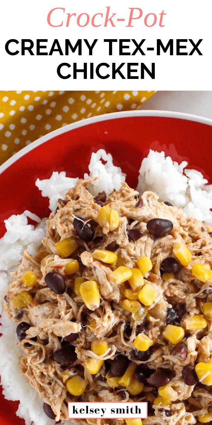 Crock-Pot Creamy Tex-Mex Chicken