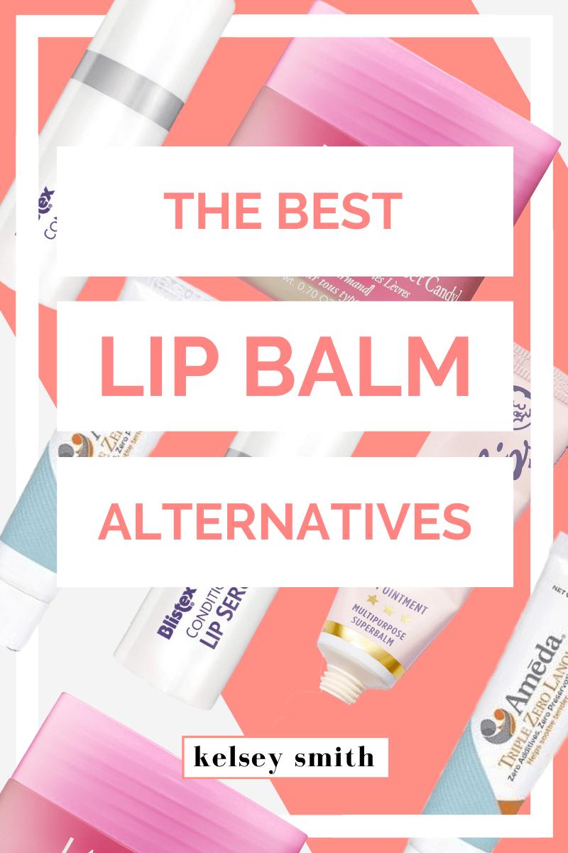 Alternatives to Lip Balm & Chapstick