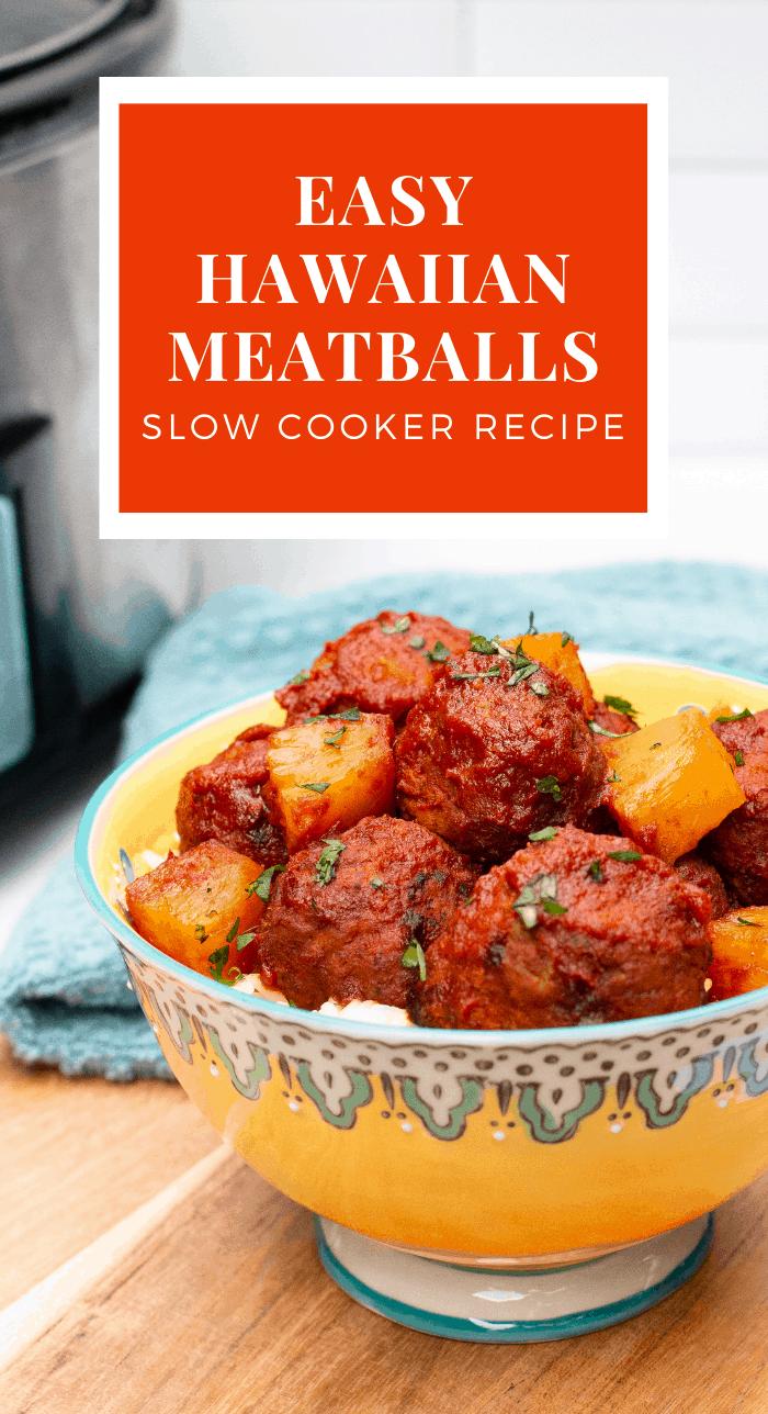 Easy Slow Cooker Hawaiian Meatballs