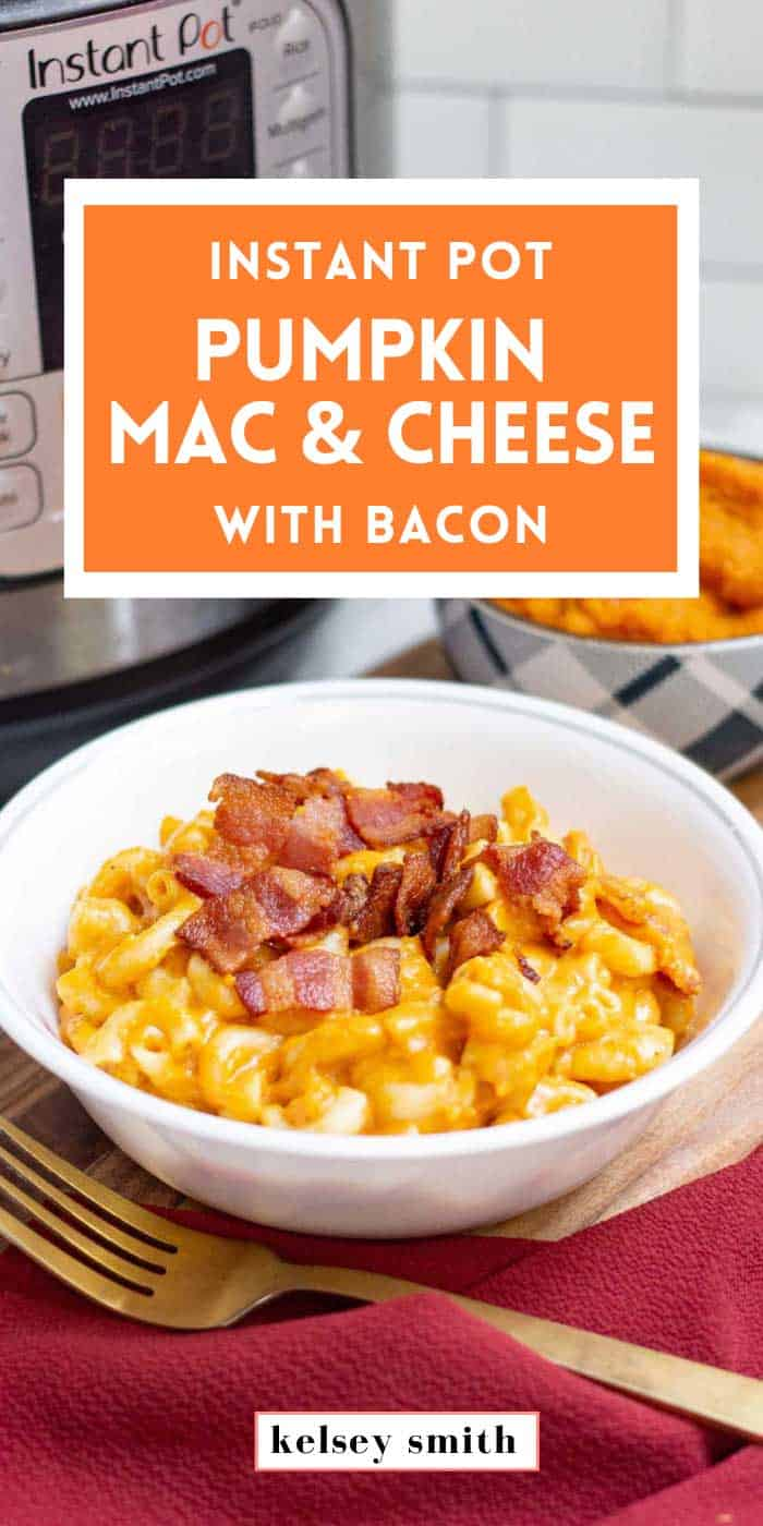 Instant Pot Pumpkin Mac and Cheese with Bacon